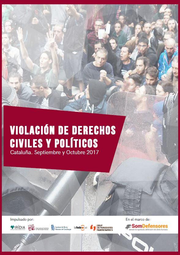 Portada de Violación de derechos civiles y políticos. Cataluña. Septiembre y Octubre 2017