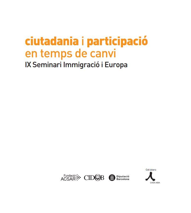 Portada de Ciutadania i participació en temps de canvi: IX Seminari Immigració i Europa