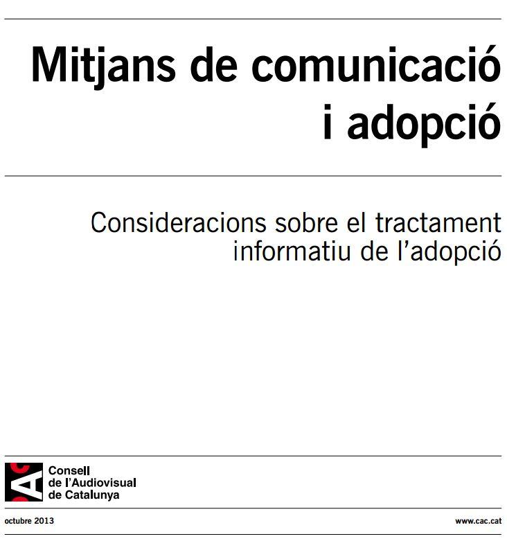 Portada de Mitjans de comunicació  i adopció: consideracions sobre el tractament  informatiu de l'adopció