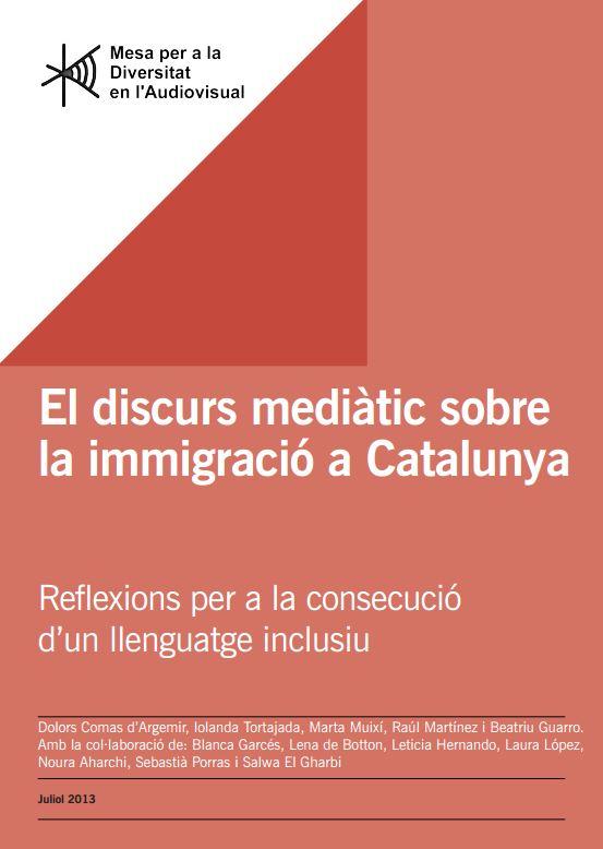 Portada de El discurs mediàtic sobre la immigració a Catalunya: reflexions per a la consecució d'un llenguatge inclusiu