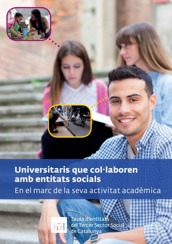 Portada de Universitaris que col·laboren amb entitats socials en el marc de la seva activitat acadèmica