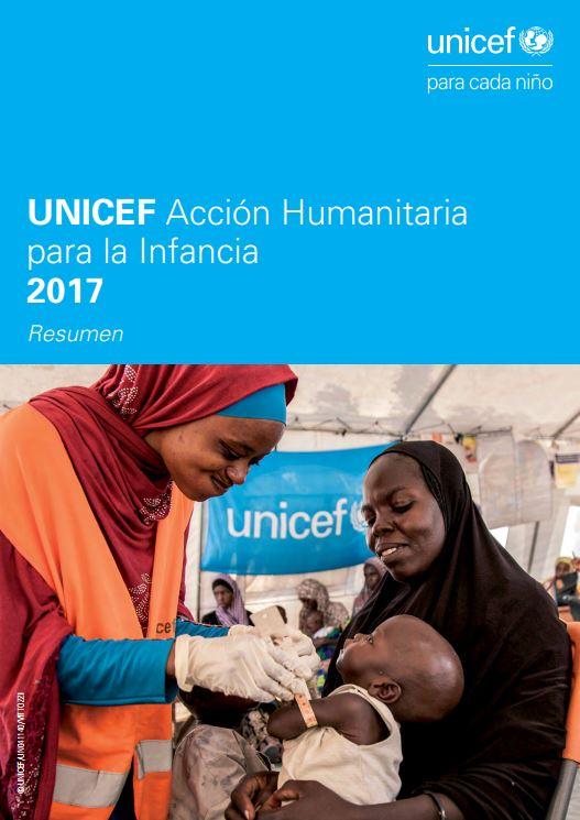 Portada de Unicef: acción humanitaria para la infancia 2017: resumen