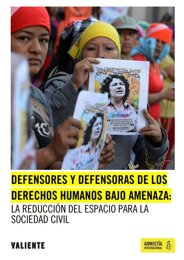 Portada de Defensores y defensoras de los derechos humanos bajo amenaza: la reducción del espacio para la sociedad civil