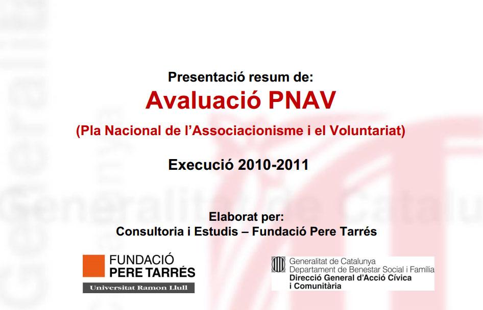 Portada de Presentació resum de: avaluació PNAV: Pla Nacional de l'Associacionisme i el Voluntariat: execució 2010-2011