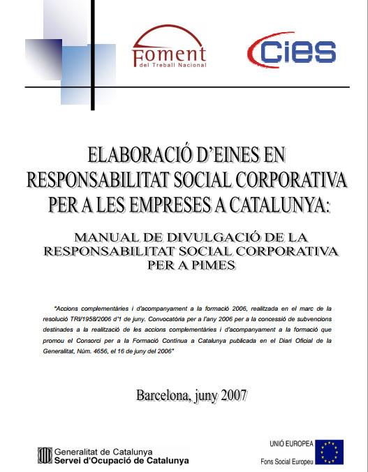 Portada de Elaboració d'eines en Responsabilitat Social Corporativa per a les empreses a Catalunya: manual de divulgació de la Responsabilitat Social Corporativa per a pimes