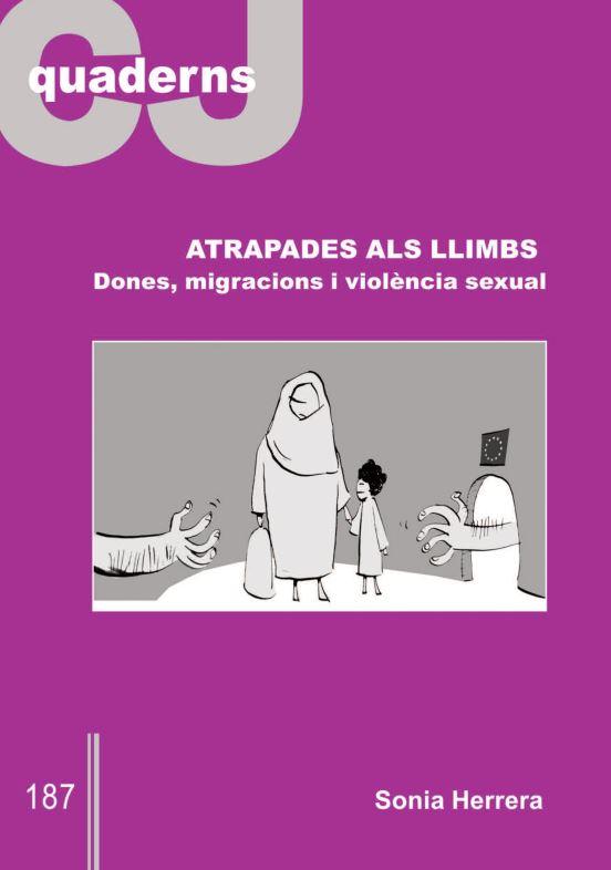 Portada de Atrapades als llimbs: dones, migracions i violència sexual
