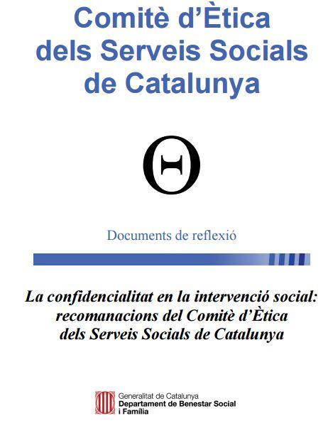 Portada de La Confidencialitat en la intervenció social: recomanacions del Comitè d'Ètica dels Serveis Socials de Catalunya