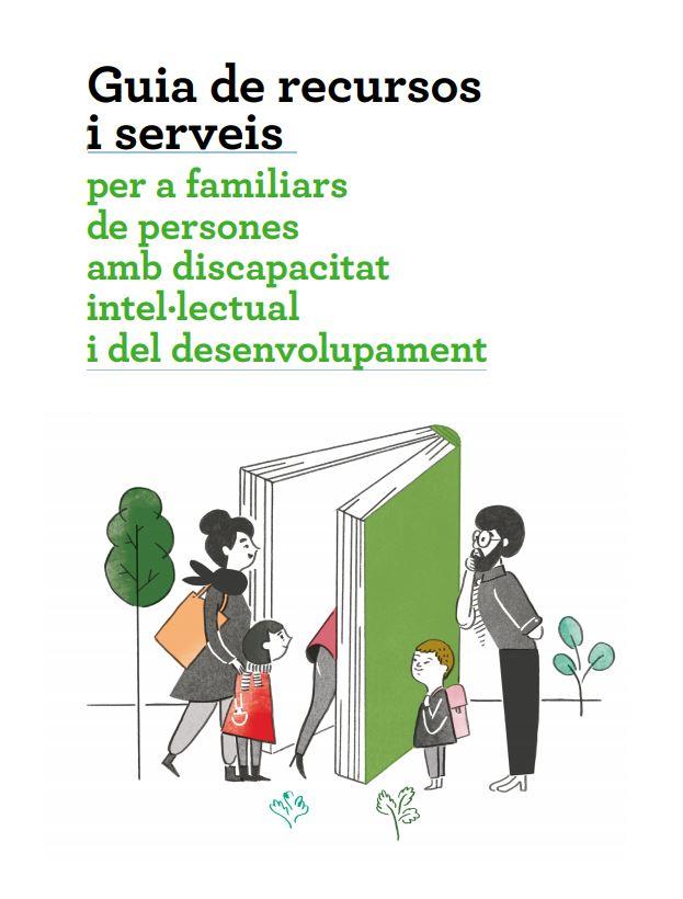 Portada de Guia de recursos i serveis per a familiars de persones amb discapacitat intel·lectual i del desenvolupament