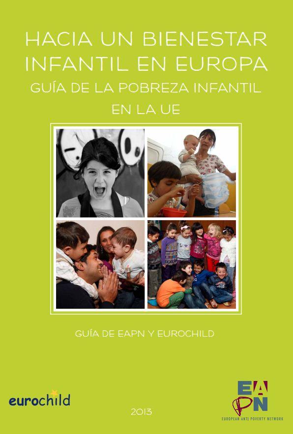 Portada de Hacia un bienestar infantil en Europa: guía de la pobreza infantil en la UE