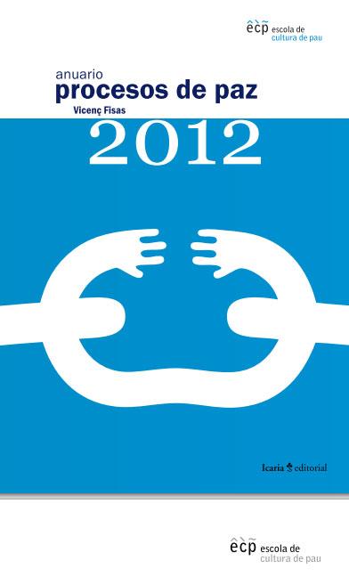 Portada de Anuario de procesos de paz: 2012
