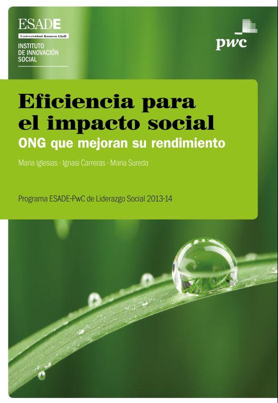 Portada de Eficiencia para el impacto social: ONG que mejoran su rendimiento