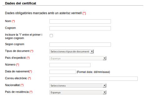 Per demanar el certificat s'ha d'omplir un formulari