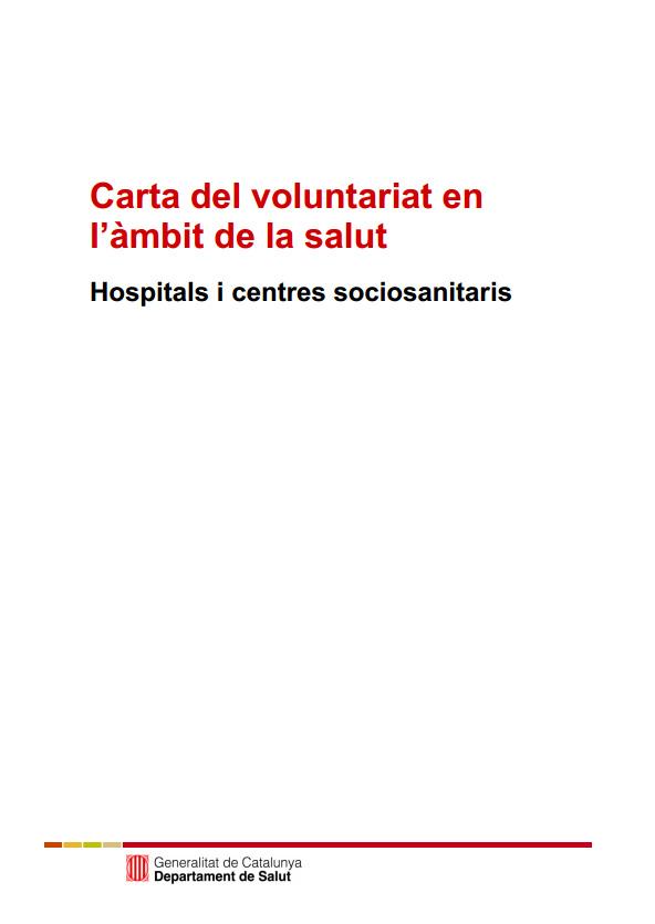 Portada de Carta del voluntariat en  l'àmbit de la salut: Hospitals i centres sociosanitaris