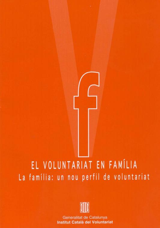Portada de El voluntariat en família. La família: un nou perfil de voluntariat