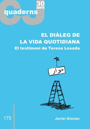 Portada de El diàleg de la vida quotidiana: el testimoni de Teresa Losada
