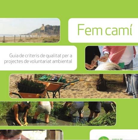 Portada de Fem camí. Guia de criteris de qualitat per a projectes de voluntariat ambiental