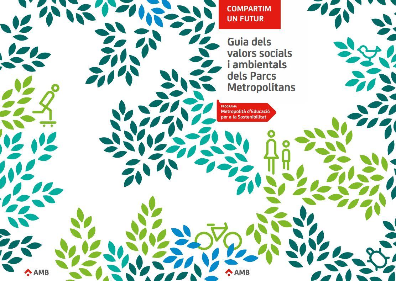 Portada de Guia dels valors socials i ambientals dels Parcs Metropolitans