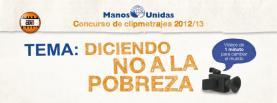 """""""Dient NO a la pobresa"""" lema del concurs de clipmetratges de Mans Unides"""