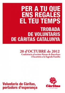 Càritas organitza una trobada del Voluntariat de totes les agrupacions de Catalunya