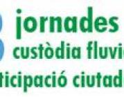 III Jornades sobre custòdia fluvial i participació social