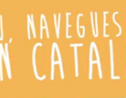 I tu, navegues en català?