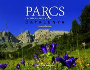 """""""Parcs i espais naturals de Catalunya"""""""