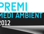 Premi Medi Ambient 2012 i Premi Escoles Verdes 2012