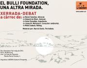 "Xerrada debat ""El Bulli Foundation, una altra mirada"""