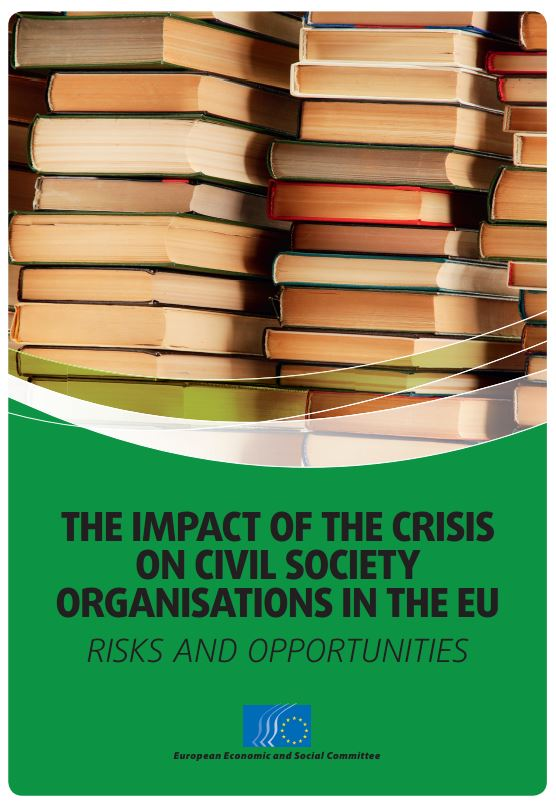 Portada de The impact of the crisis on civil society organisations in the EU: risks and opportunities