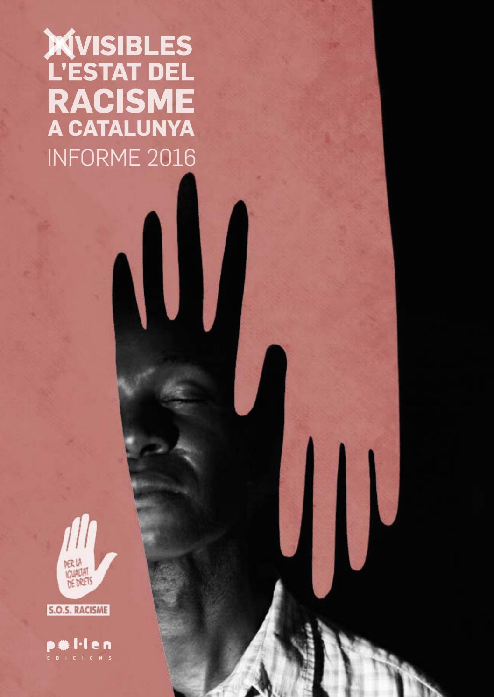 Portada de l'informe sobre el racisme a Catalunya al 2016 Font: SOS Racisme