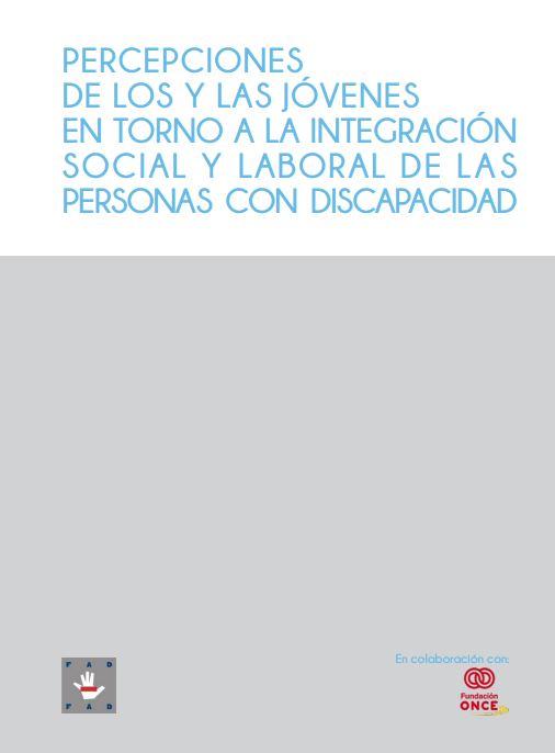 Portada de Percepciones de los y las jóvenes en torno a la integración social y laboral de las personas con discapacidad