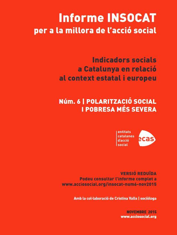 Portada de Informe INSOCAT per a la millora de l'acció social: indicadors Socials a Catalunya en relació al context estatal i europeu: polarització social i pobresa més severa