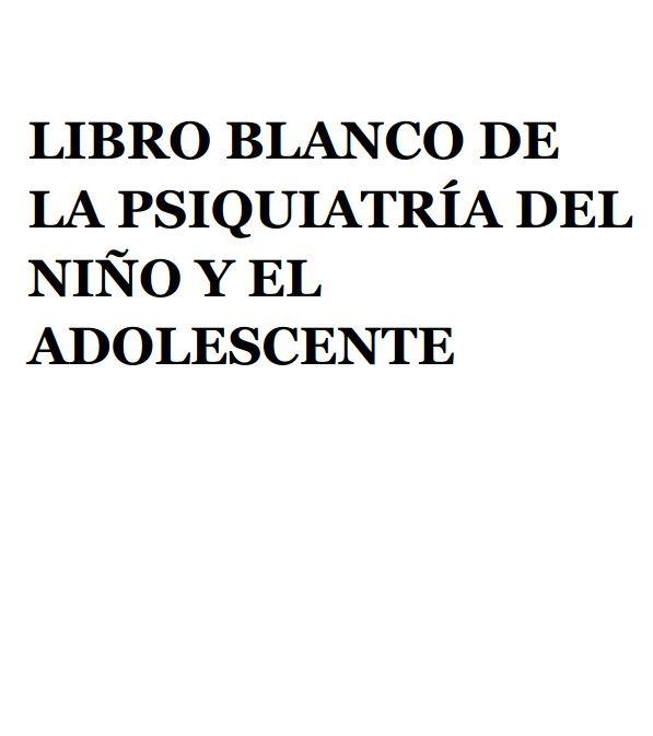 Portada de Libro blanco de la psiquiatría del niño y el adolescente