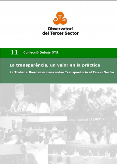 Portada de La transparència, un valor en la pràctica: 2a Trobada Iberoamericana sobre transparència al Tercer Sector