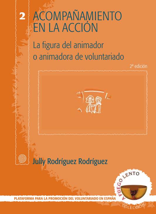 Portada de Acompañamiento en la acción: la figura del animador o animadora de voluntariado