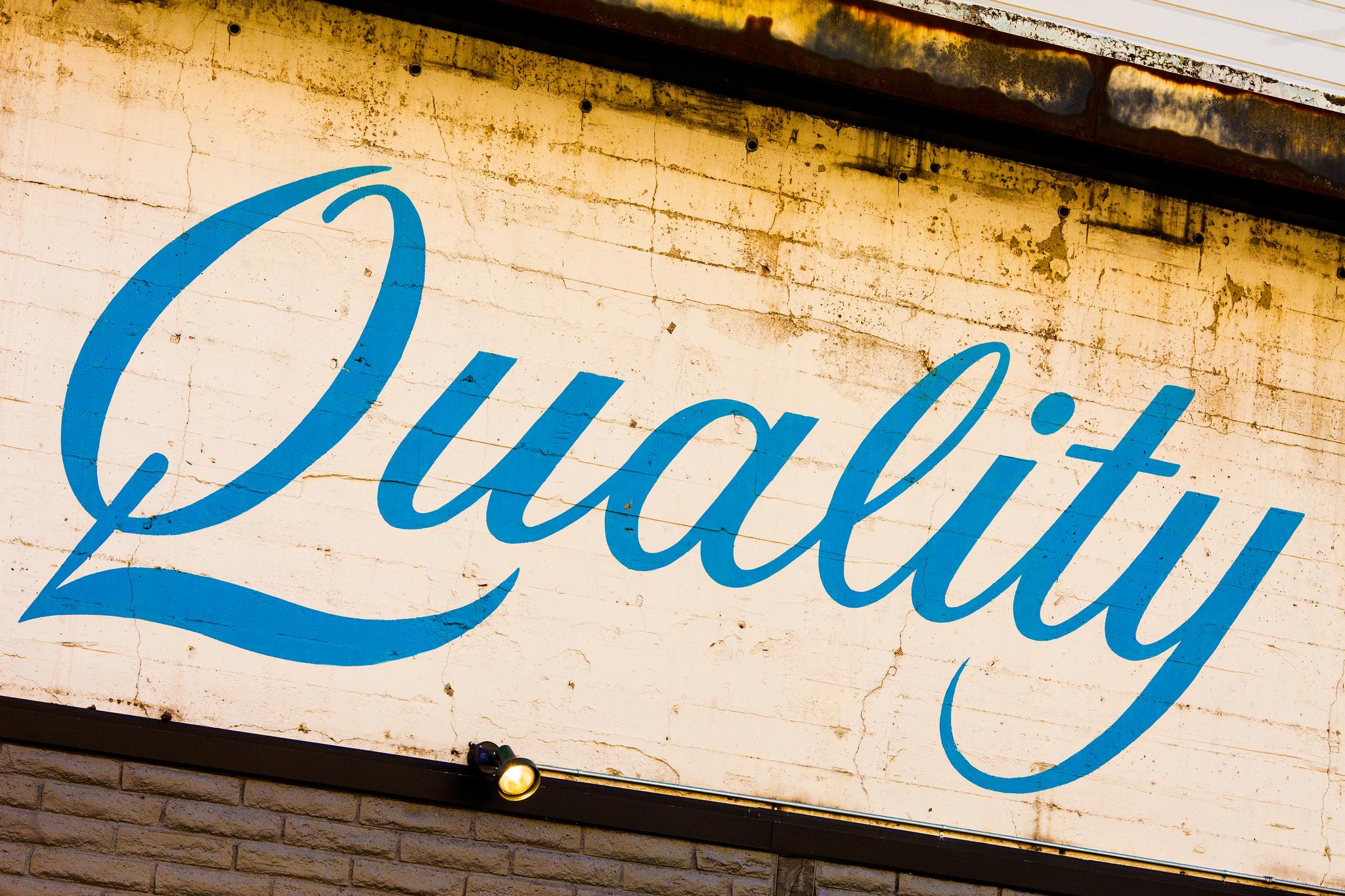 Quality. Font: Thomas Hawk (Flickr) Font: