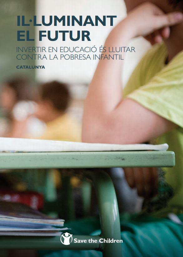 Portada de Il·luminant el futur: invertir en educació és lluitar contra la pobresa infantil: Catalunya