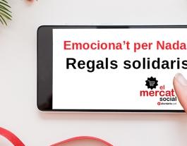 Per Nadal regala somriures amb El Mercat Social. Font: El Mercat Social