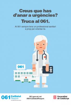 La campanya vol contribuir a descol·lapsar les urgències dels hospitals però també oferir una atenció sanitària més àgil i ràpida (Font: premsa.gencat.cat)