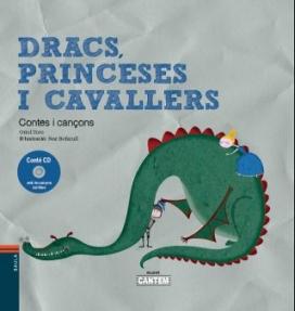 """Portada del Llibre """"Dracs, princeses i cavallers"""""""