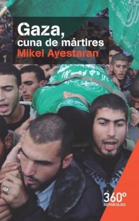 """Portada del llibre """"Gaza, cuna de mártires"""""""