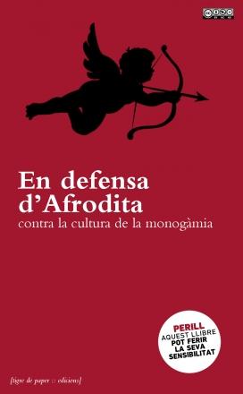 """""""En defensa d'Afrodita"""", un llibre que pot canviar la teva concepció del amor"""