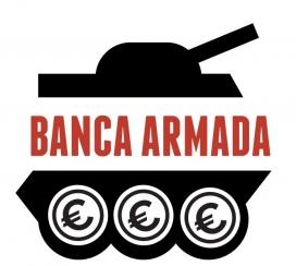 La Campanya Banca Armada va néixer l'any 2007 de la mà de diverses entitast catalanes.