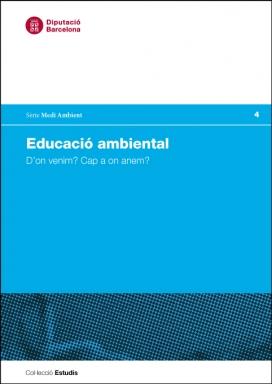 """Publicat el llibre """"Educació ambiental: d'on venim? Cap a on anem?"""