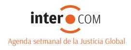 Intercom, agenda setmanal de la Justícia Global.