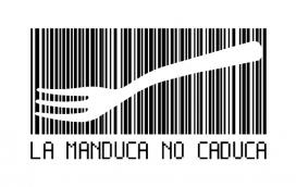 La Manduca no caduca és una iniciativa de l'Associació de Naturalistes de Girona contra el malbaratament alimentari