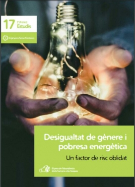 Informe sobre pobresa energètica i gènere elaborat per Enginyeria Sense Fronteres