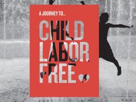 Material gràfic de l'ONG per lluitar contra l'explotació infantil. Font: Child Labor Free