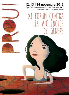 El Fòrum tindrà lloc del 12 al 14 de novembre.  Font: Plataforma unitària contra les violències de gènere