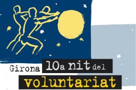 La 10a Nit del Voluntariat tindrà lloc a Girona el proper 20 de novembre.  Font: FCVS Girona